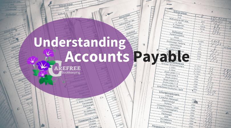 Carefree Bookkeeping - Accounts Payable