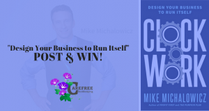 Design Your Business To Run Itself Post and Win