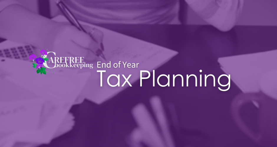 End of Year Tax Planning