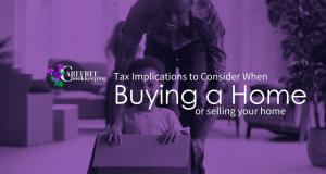 Tax Implications when buying or selling a home